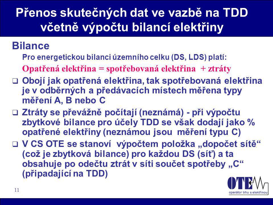 Přenos skutečných dat ve vazbě na TDD včetně výpočtu bilancí elektřiny