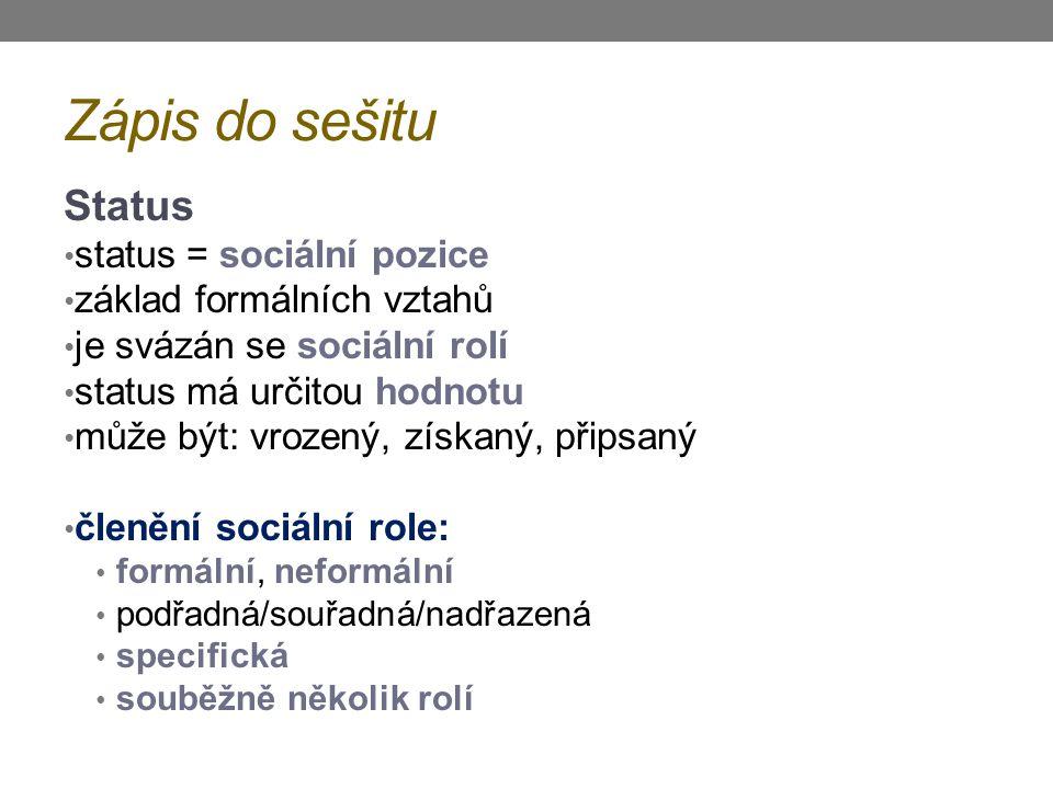 Zápis do sešitu Status status = sociální pozice