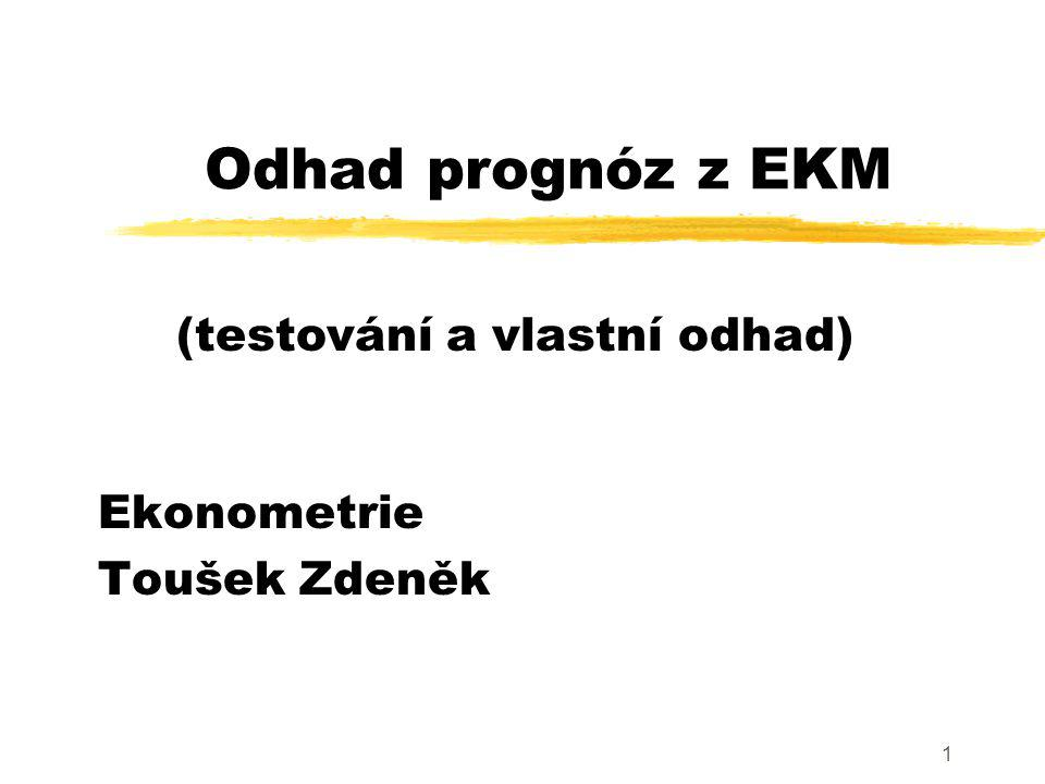 Ekonometrie Toušek Zdeněk