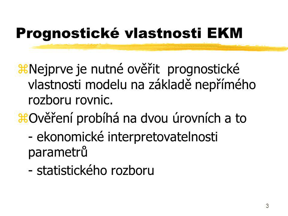 Prognostické vlastnosti EKM