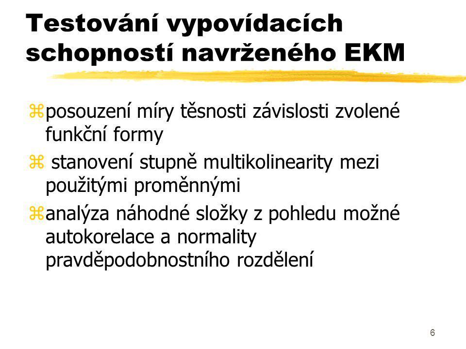 Testování vypovídacích schopností navrženého EKM