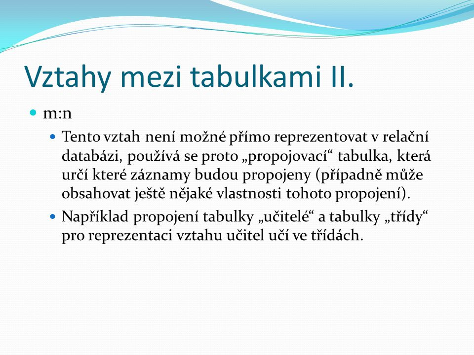 Vztahy mezi tabulkami II.