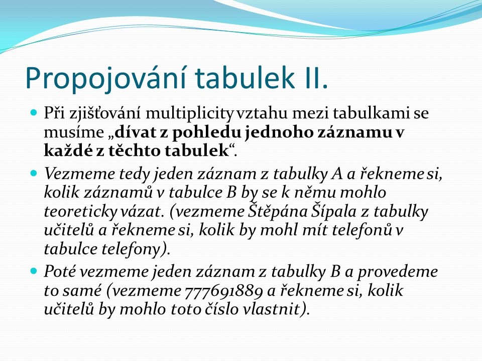 Propojování tabulek II.
