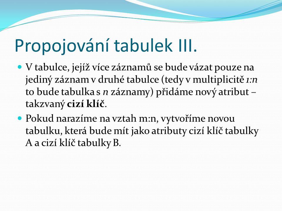 Propojování tabulek III.