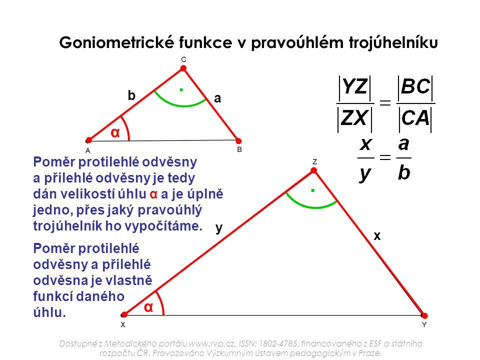 . . Goniometrické funkce v pravoúhlém trojúhelníku α α b a
