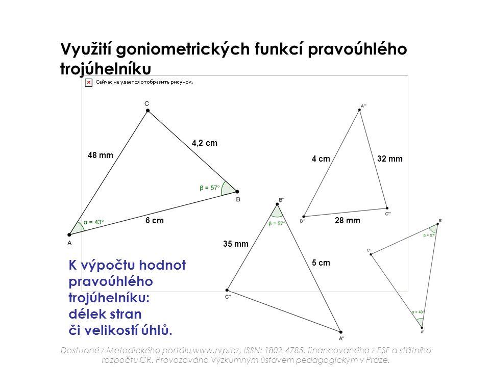 Využití goniometrických funkcí pravoúhlého trojúhelníku