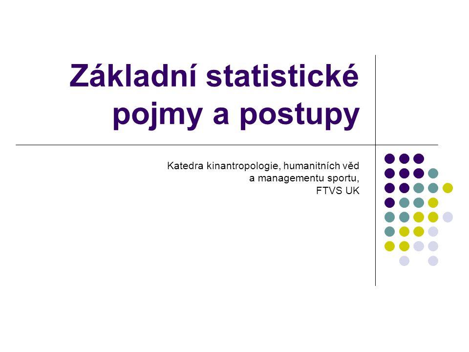Základní statistické pojmy a postupy