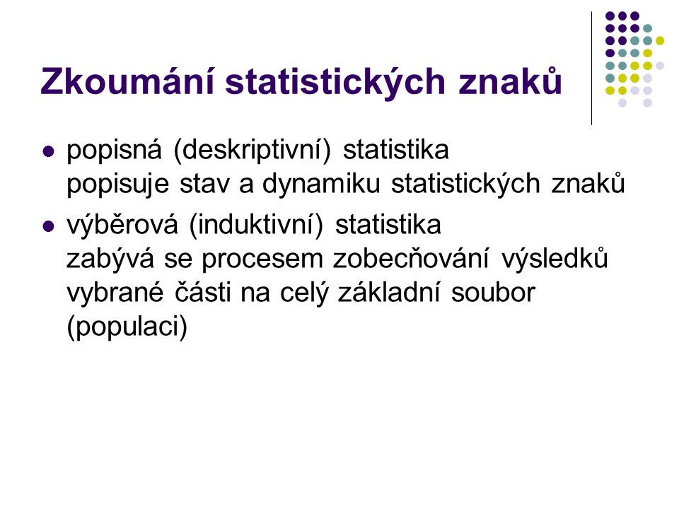 Zkoumání statistických znaků