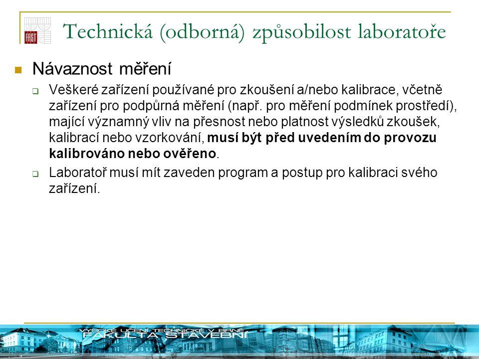 Technická (odborná) způsobilost laboratoře