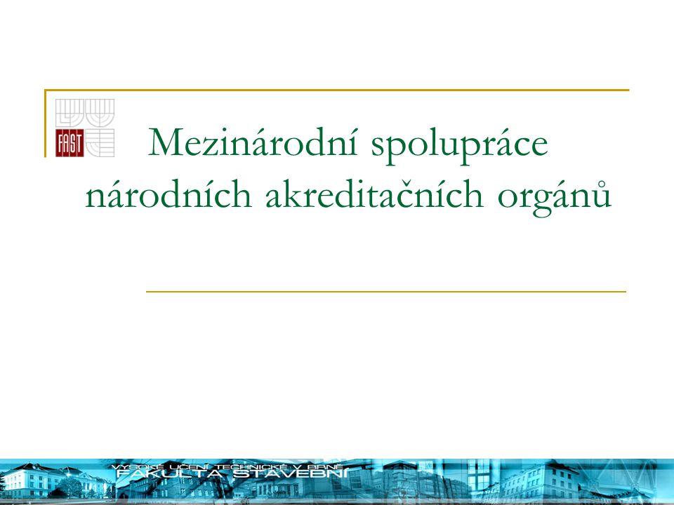 Mezinárodní spolupráce národních akreditačních orgánů