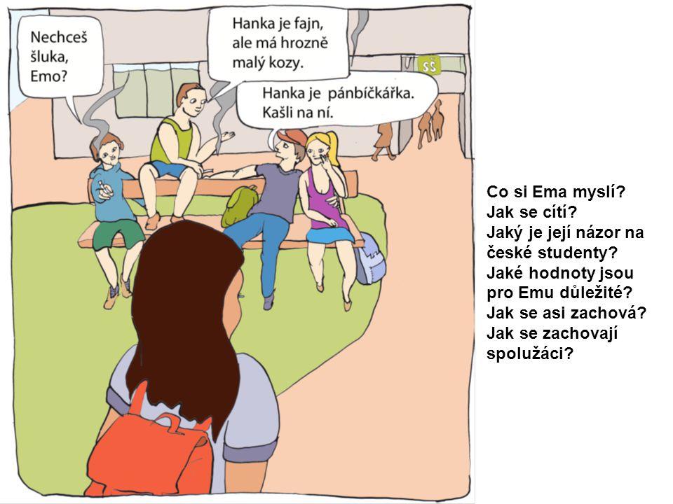 Jaký je její názor na české studenty
