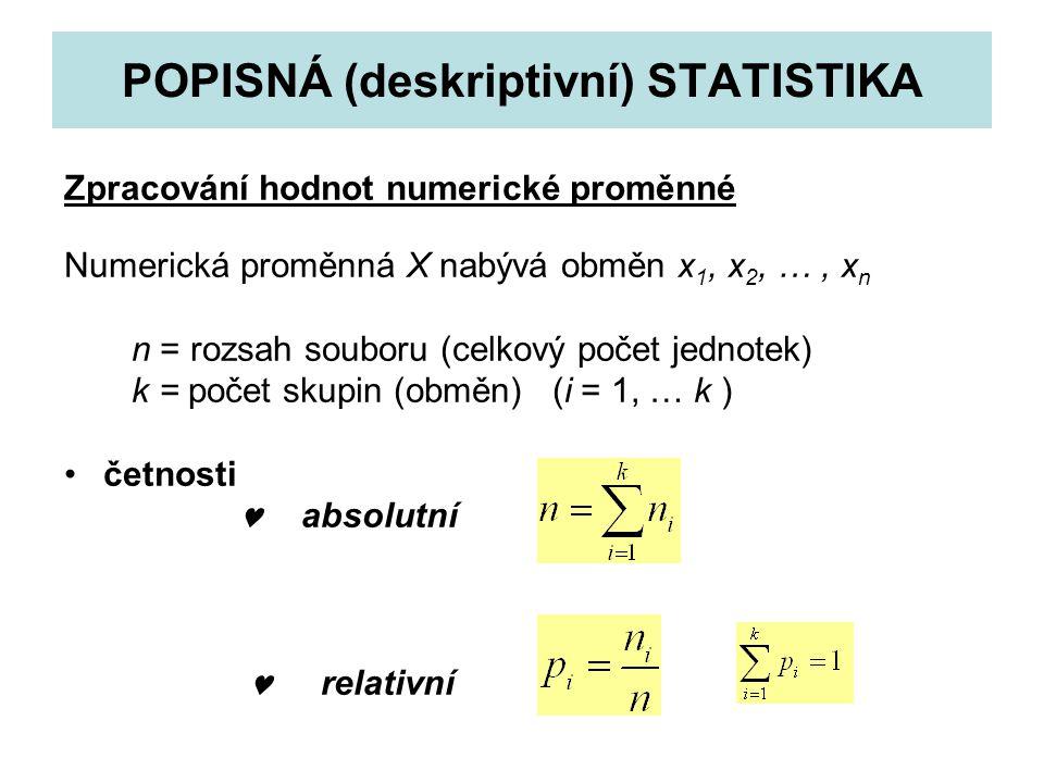 POPISNÁ (deskriptivní) STATISTIKA