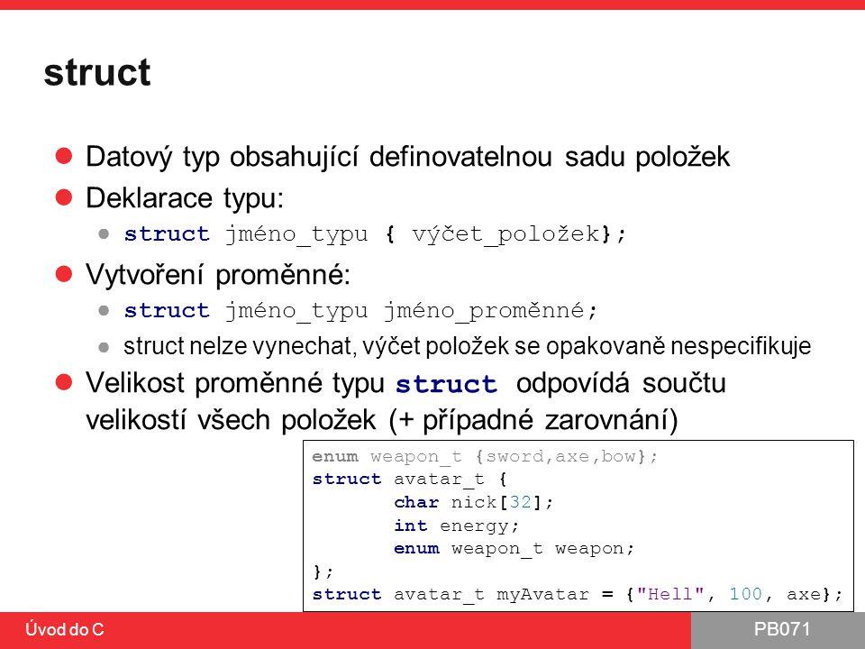 struct Datový typ obsahující definovatelnou sadu položek