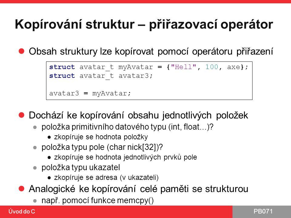 Kopírování struktur – přiřazovací operátor