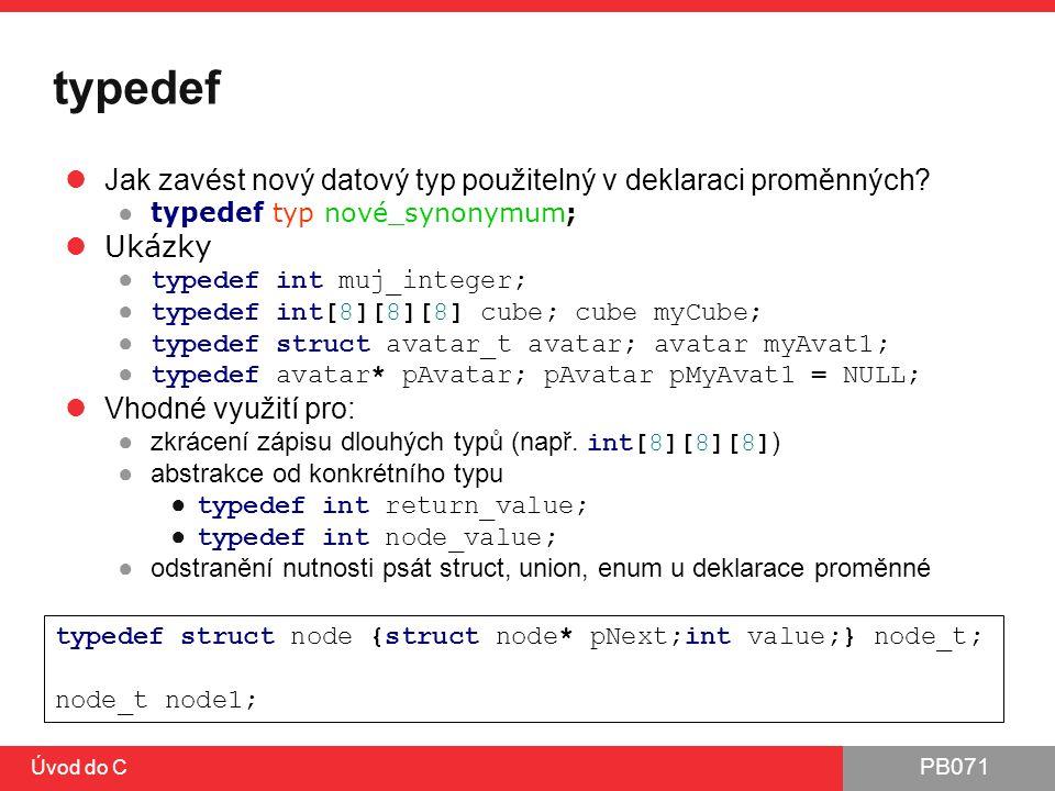 typedef Jak zavést nový datový typ použitelný v deklaraci proměnných