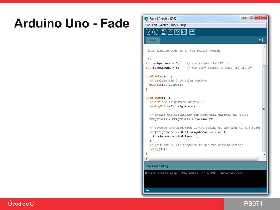 Arduino Uno - Fade Úvod do C