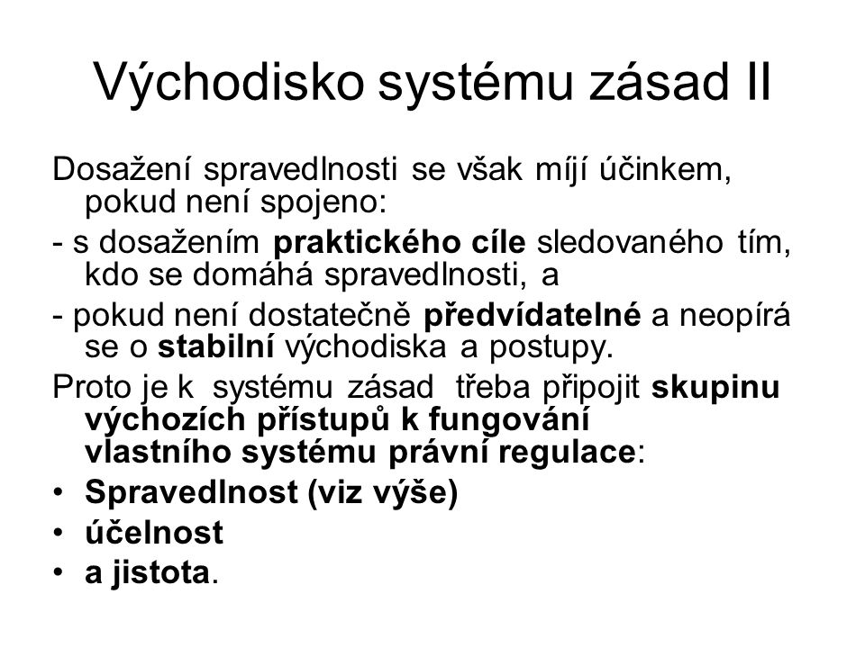 Východisko systému zásad II