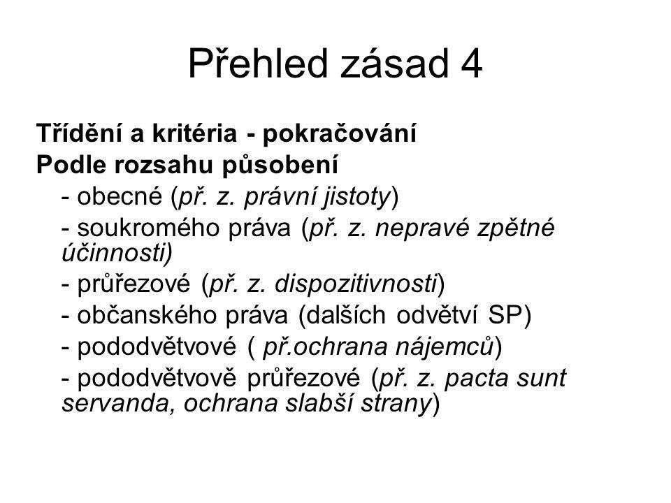 Přehled zásad 4 Třídění a kritéria - pokračování