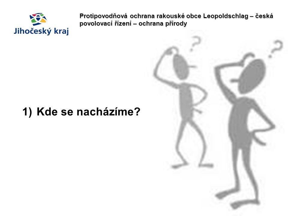 Protipovodňová ochrana rakouské obce Leopoldschlag – česká povolovací řízení – ochrana přírody