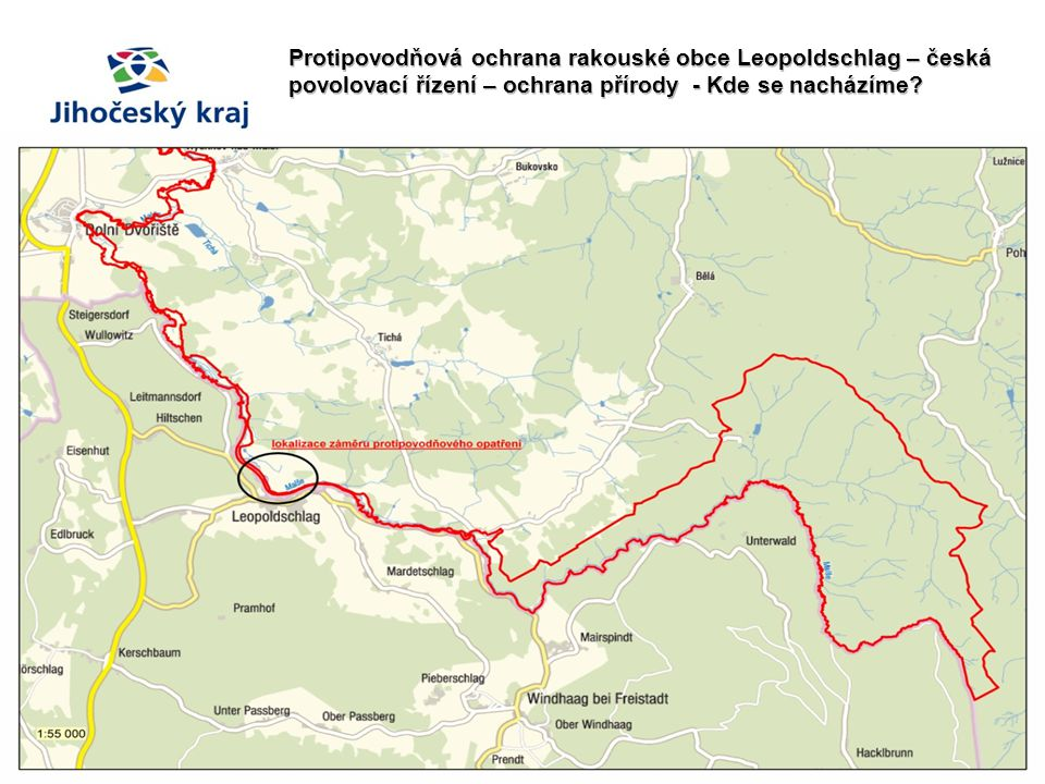 Protipovodňová ochrana rakouské obce Leopoldschlag – česká povolovací řízení – ochrana přírody - Kde se nacházíme