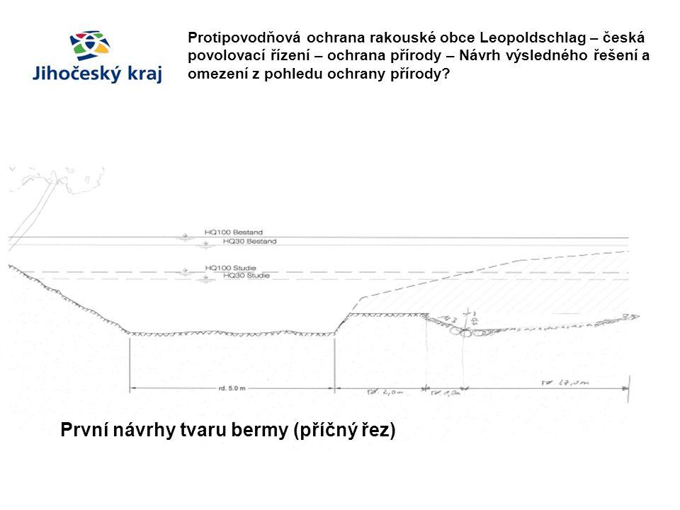 První návrhy tvaru bermy (příčný řez)