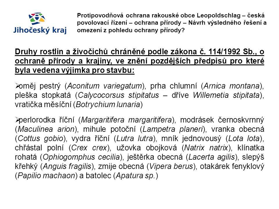 Protipovodňová ochrana rakouské obce Leopoldschlag – česká povolovací řízení – ochrana přírody – Návrh výsledného řešení a omezení z pohledu ochrany přírody