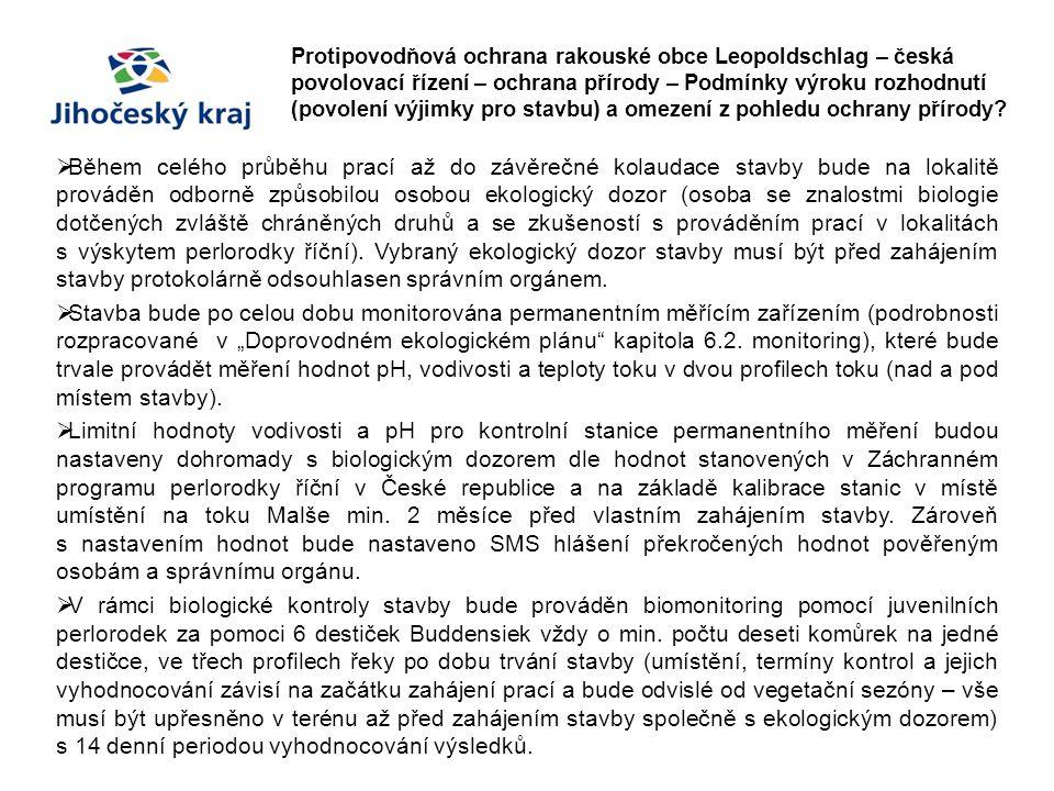 Protipovodňová ochrana rakouské obce Leopoldschlag – česká povolovací řízení – ochrana přírody – Podmínky výroku rozhodnutí (povolení výjimky pro stavbu) a omezení z pohledu ochrany přírody