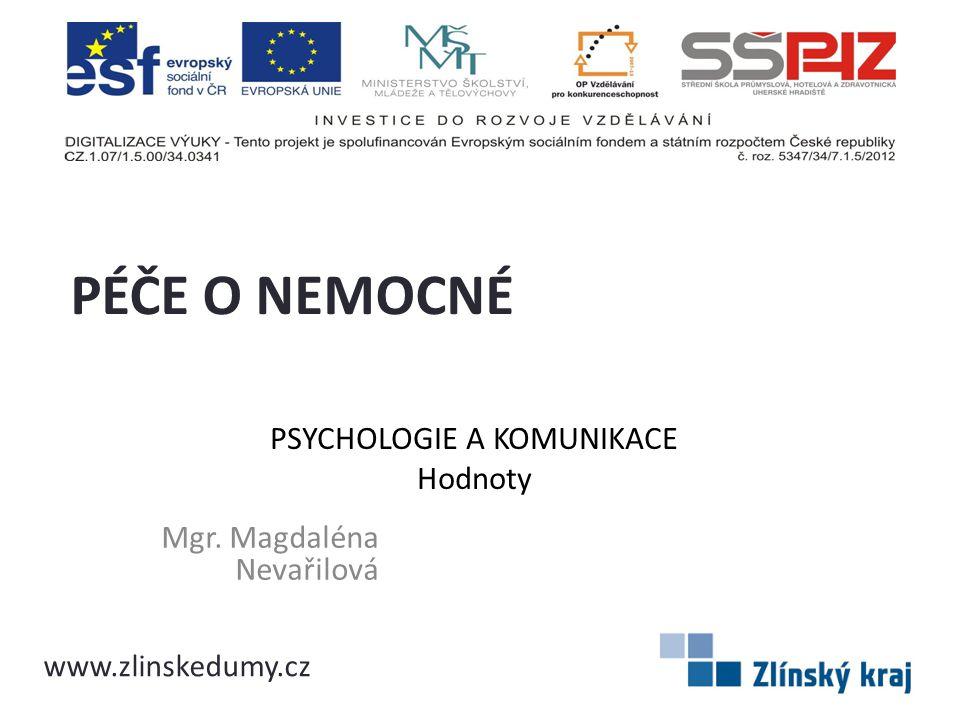 PSYCHOLOGIE A KOMUNIKACE Hodnoty