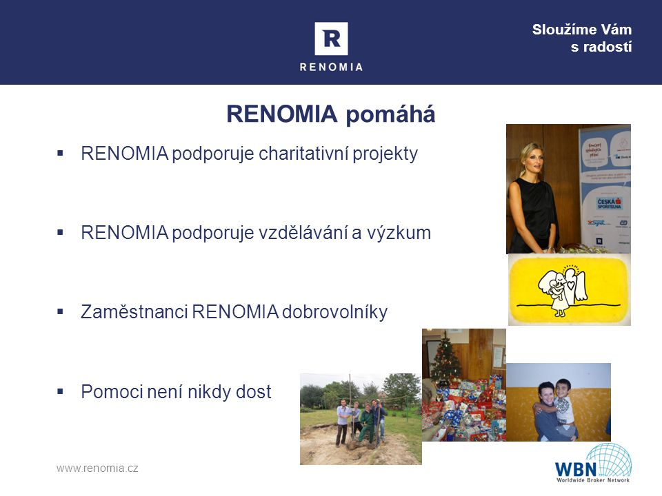 RENOMIA pomáhá RENOMIA podporuje charitativní projekty