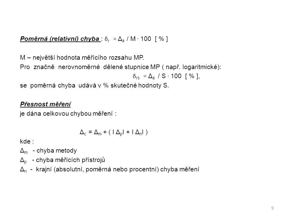 Poměrná (relativní) chyba : δr = Δa / M