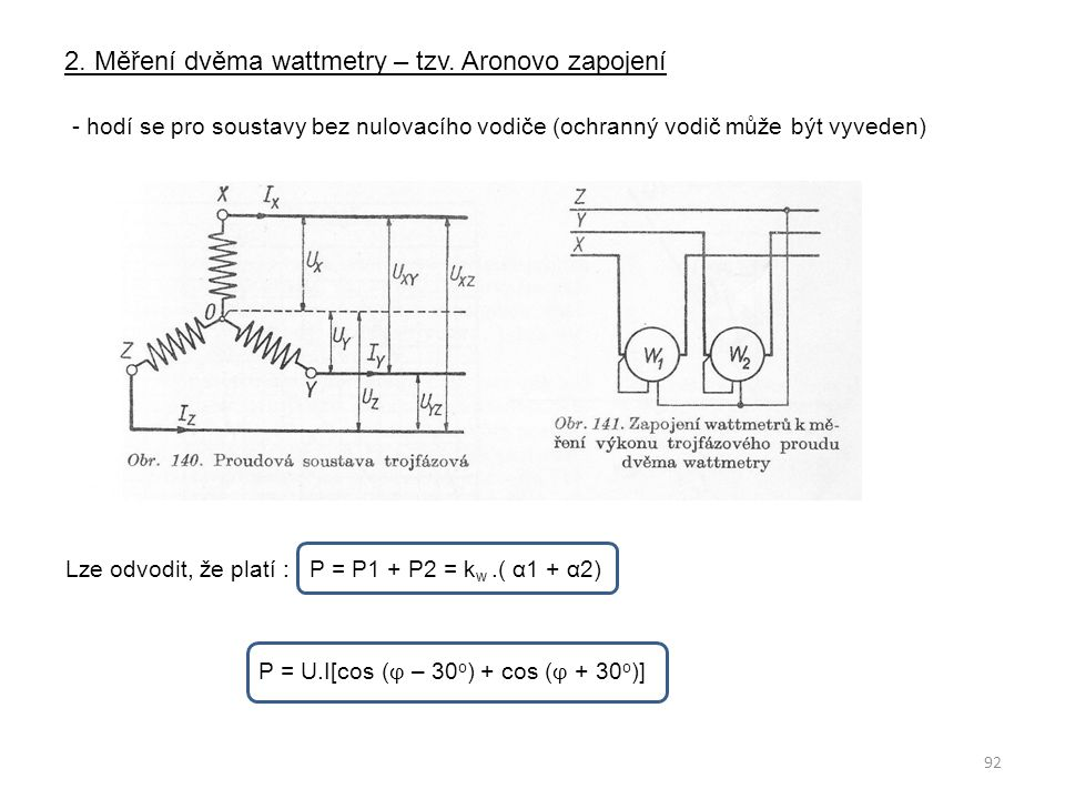 2. Měření dvěma wattmetry – tzv. Aronovo zapojení