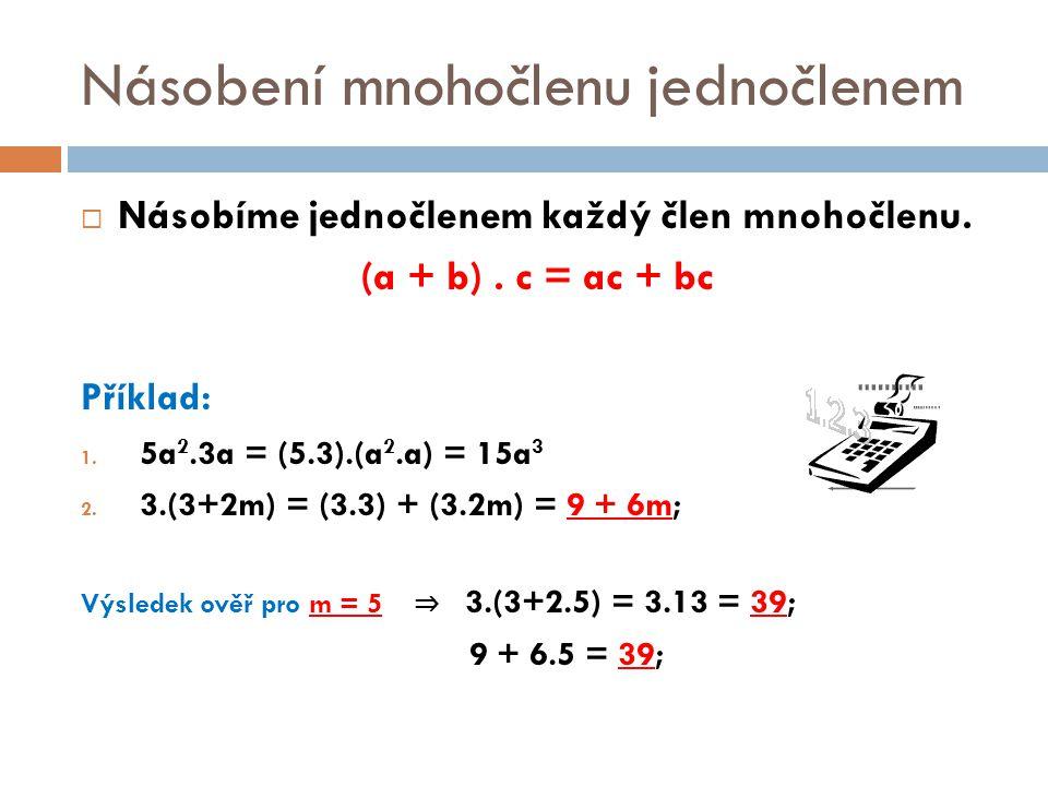 Násobení mnohočlenu jednočlenem