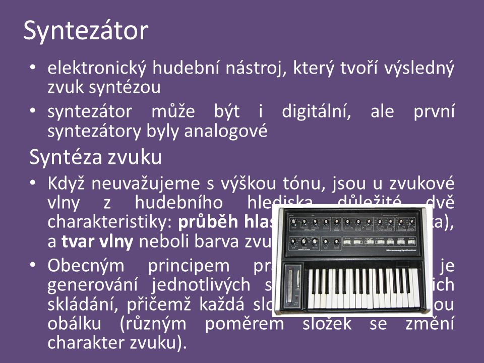 Syntezátor Syntéza zvuku