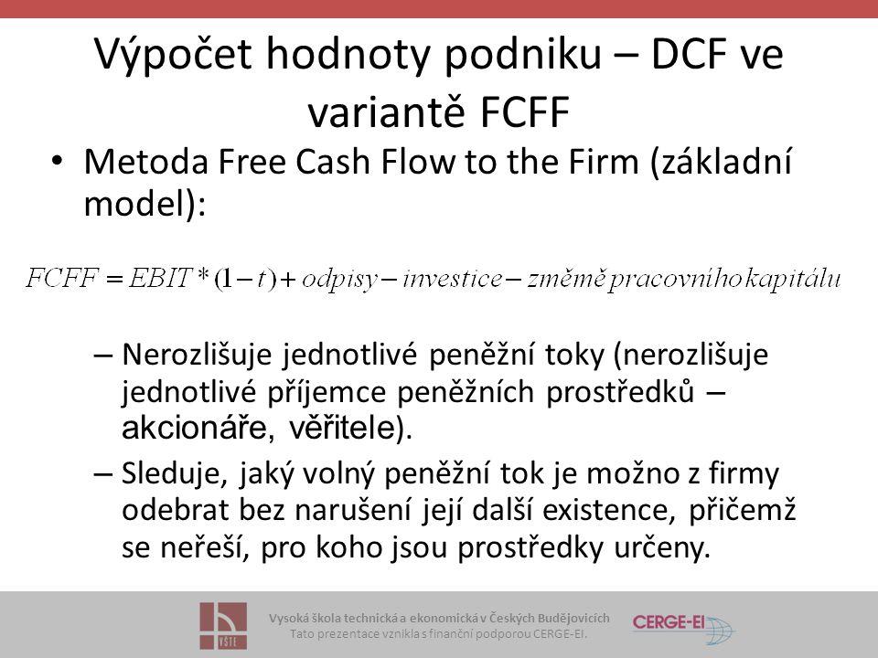 Výpočet hodnoty podniku – DCF ve variantě FCFF