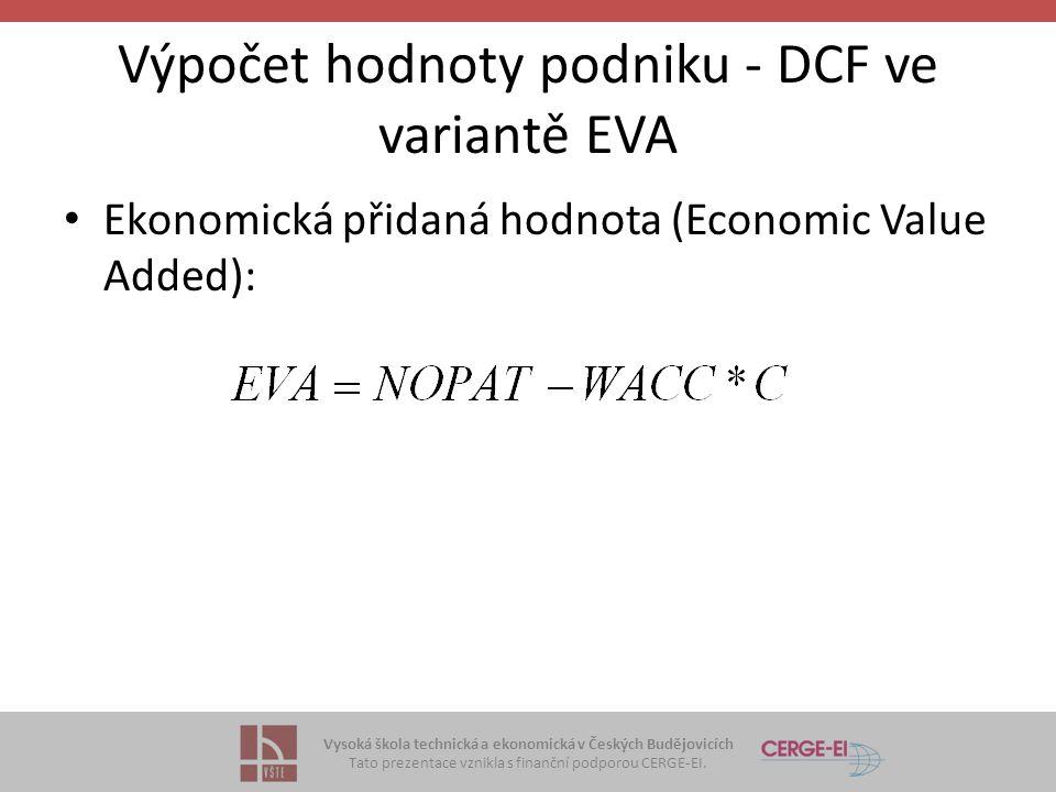 Výpočet hodnoty podniku - DCF ve variantě EVA