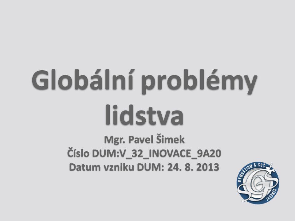 Globální problémy lidstva Mgr