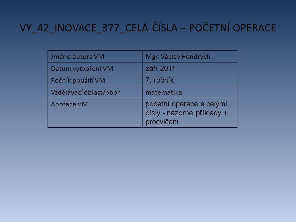 VY_42_INOVACE_377_CELÁ ČÍSLA – POČETNÍ OPERACE