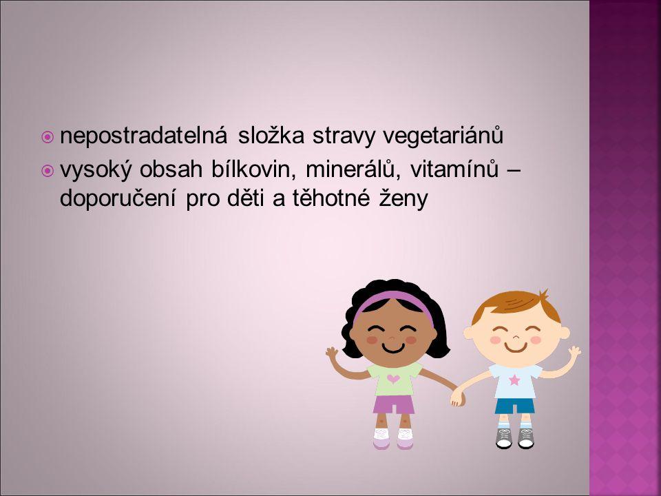 nepostradatelná složka stravy vegetariánů