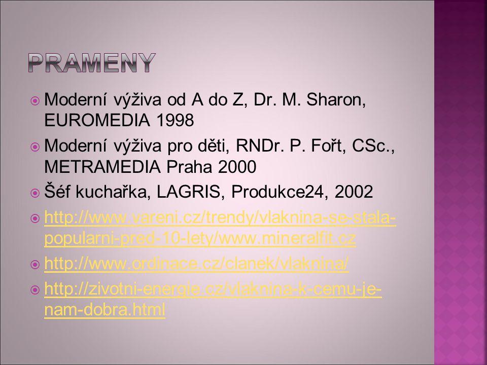 Prameny Moderní výživa od A do Z, Dr. M. Sharon, EUROMEDIA 1998