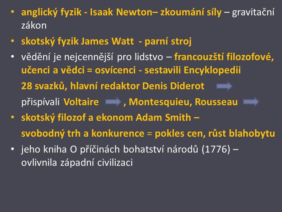 anglický fyzik - Isaak Newton– zkoumání síly – gravitační zákon