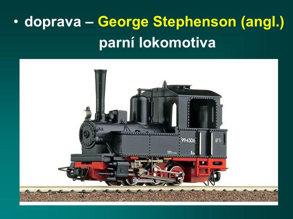 doprava – George Stephenson (angl.)