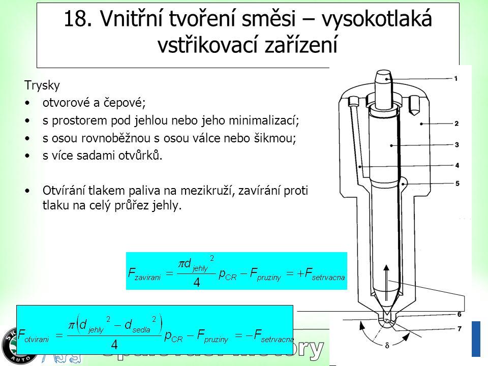 18. Vnitřní tvoření směsi – vysokotlaká vstřikovací zařízení