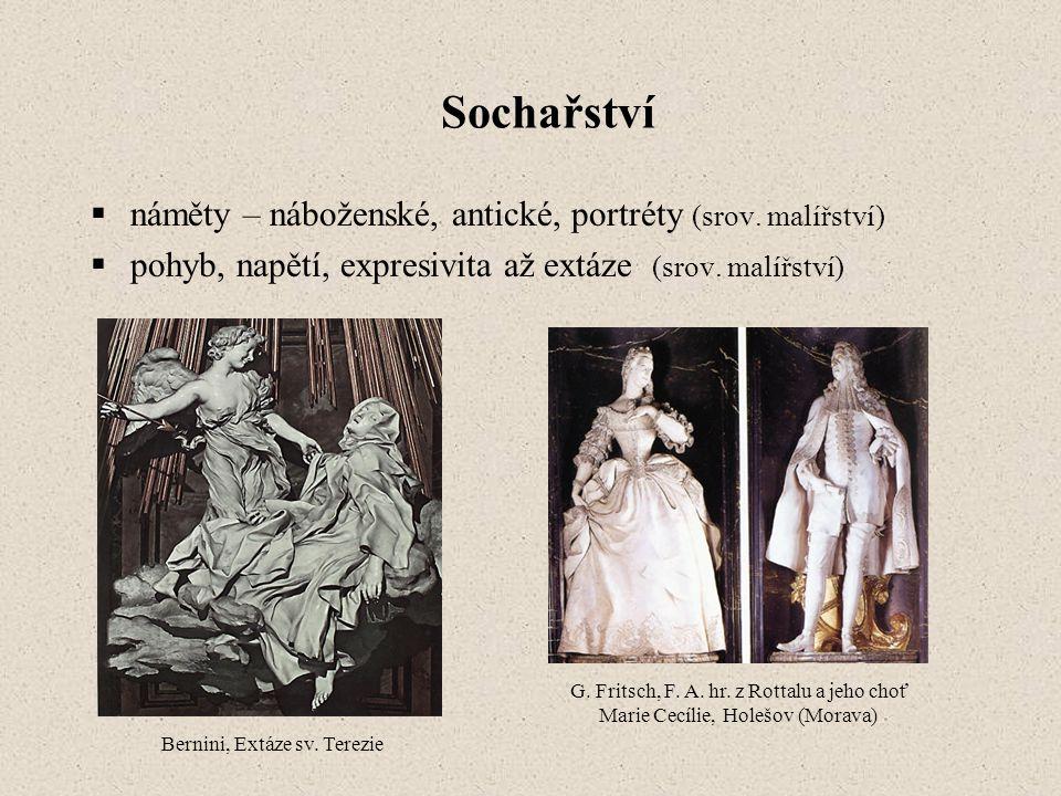 Sochařství náměty – náboženské, antické, portréty (srov. malířství)