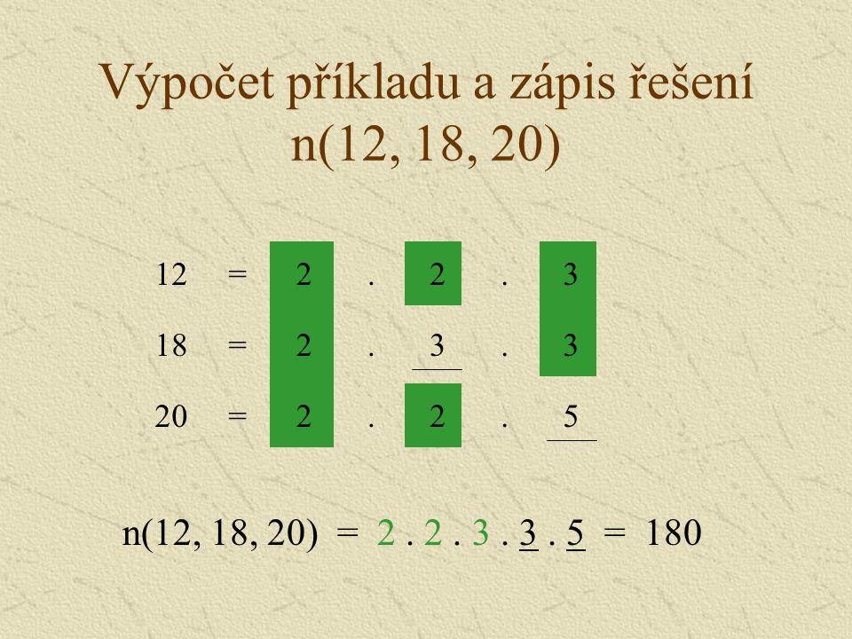 Výpočet příkladu a zápis řešení n(12, 18, 20)