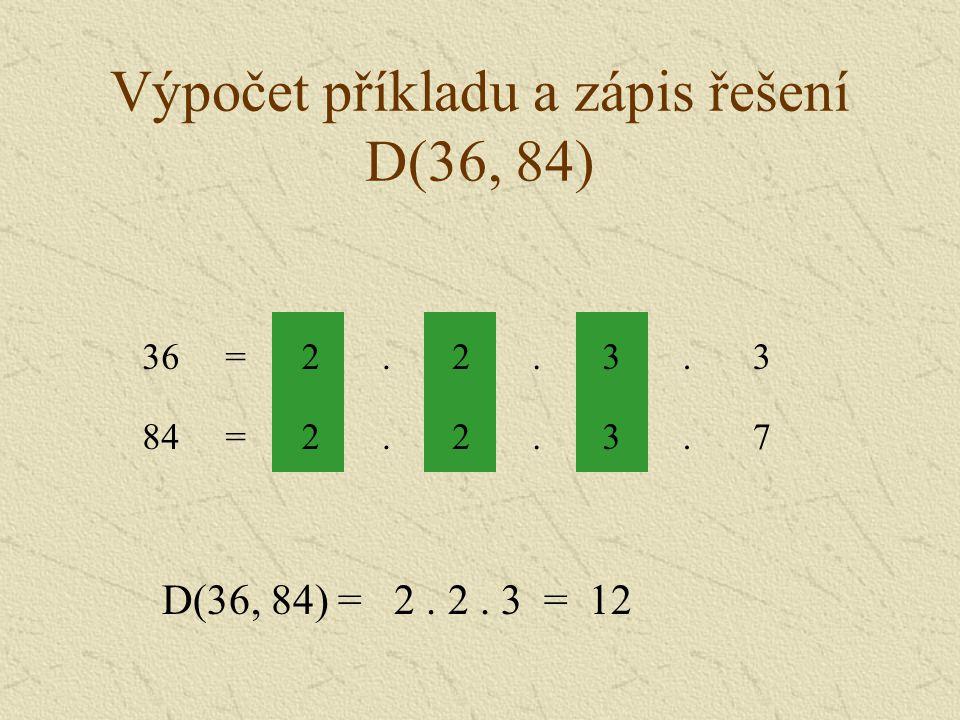 Výpočet příkladu a zápis řešení D(36, 84)