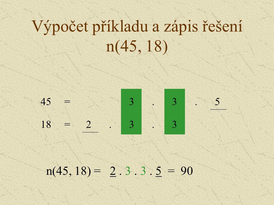 Výpočet příkladu a zápis řešení n(45, 18)