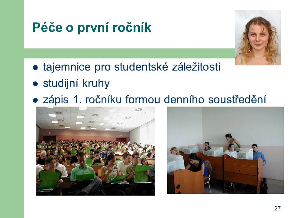 Péče o první ročník tajemnice pro studentské záležitosti