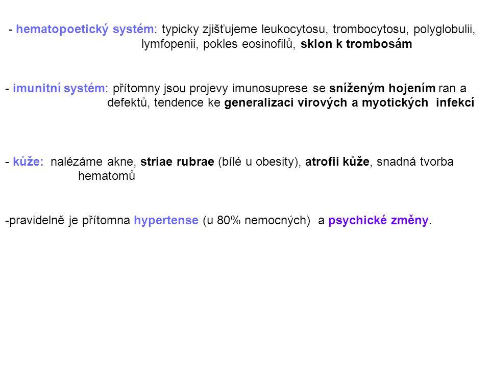 - hematopoetický systém: typicky zjišťujeme leukocytosu, trombocytosu, polyglobulii,
