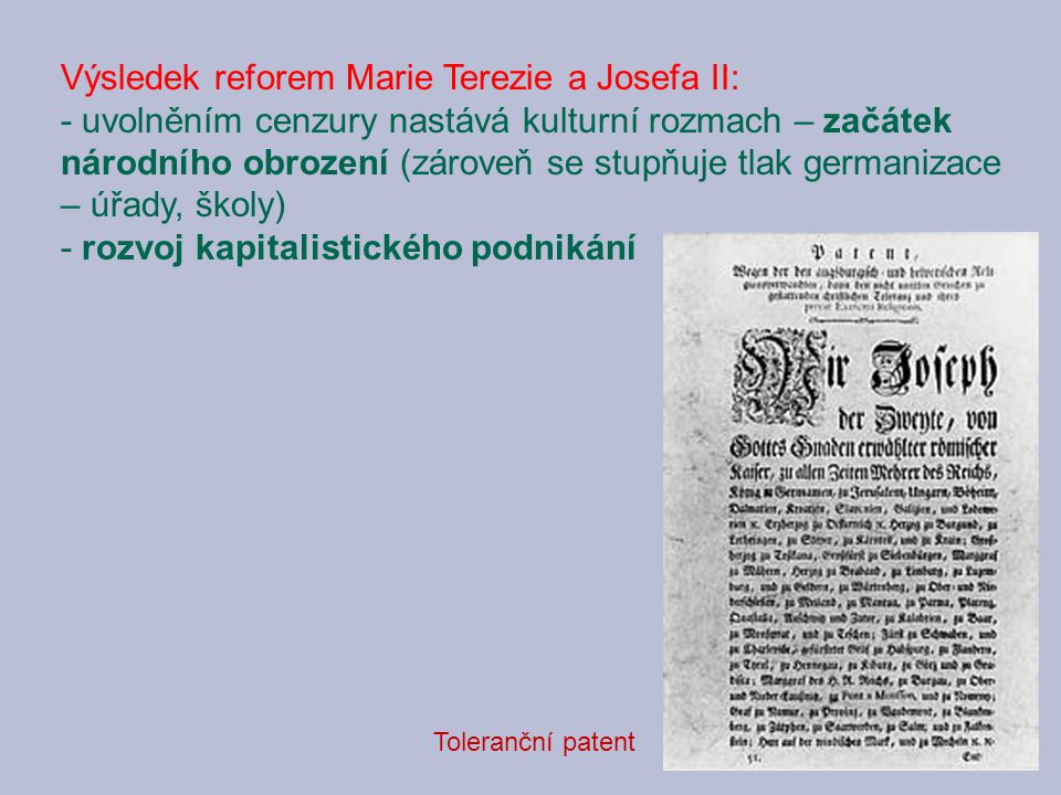 Výsledek reforem Marie Terezie a Josefa II: