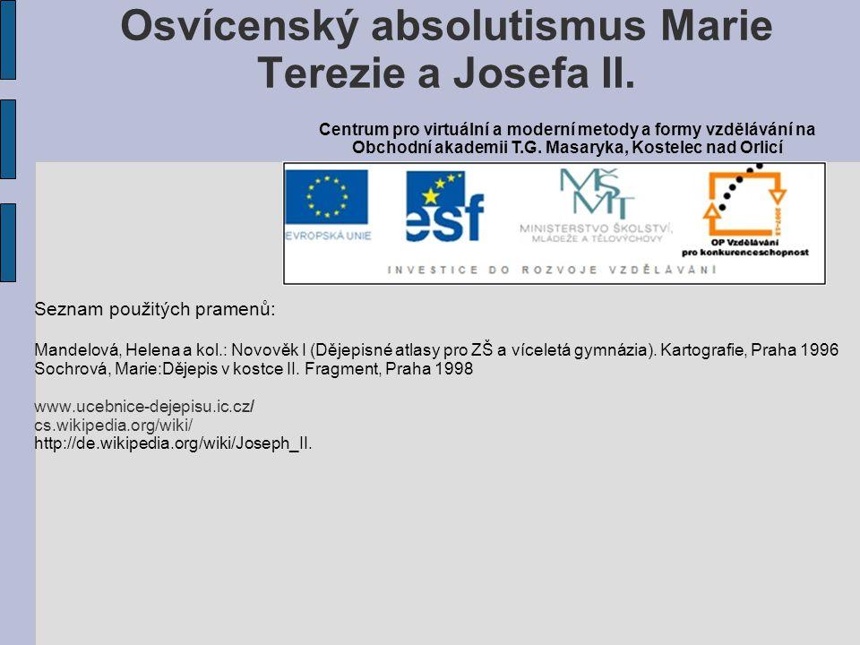 Osvícenský absolutismus Marie Terezie a Josefa II.